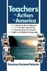 Humphrey Humberto Pachecker - Teachers in Action in America