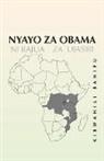 Kiswahili Sanifu - Nyayo Za Obama: Ni Rajua Za Ujasiri