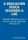 Carlos Marino Pego, Carlos Mario Pego - A Educacin Fsica Segundo a Loe. Unidad
