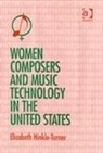 Elizabeth Hinkle-Turner - Women Composers and Music Technology in the United States