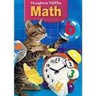 Carole/ Larson Greenes, Houghton Mifflin Company - Hougton Mifflin Math