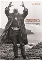 Sean Rainbird, Joseph Beuys - Joseph Beuys und die Welt der Kelten