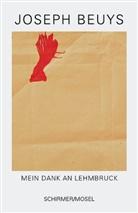 Joseph Beuys, Lothar Schirmer - Mein Dank an Lehmbruck
