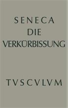Seneca, Wilhelm Sch¿ne, Wilhel Schöne, Wilhelm Schöne - Apokolokyntosis