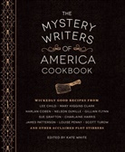 Harlan Coben, Gillian Flynn, Mary Higgins Clark, Brad Meltzer, Kate White, Kate White - Mystery Writers of America Cookbook