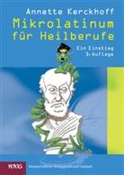 Annette Kerckhoff, Peter E. Reiche - Mikrolatinum für Heilberufe