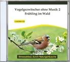 Thomas Rettenmaier - Vogelgezwitscher ohne Musik. Tl.2, Audio-CD (Hörbuch)