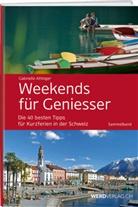 Gabrielle Attinger - Weekends für Geniesser, Sammelband