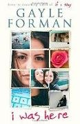 Gayle Forman,  Gayle Foreman - I Was Here