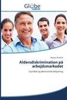 Nagwa Ibrahim - Aldersdiskrimination på arbejdsmarkedet