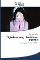 Yifei Sarah Zhang - Digital mobning blandt børn og unge