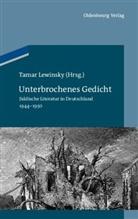 Tama Lewinsky, Tamar Lewinsky - Unterbrochenes Gedicht