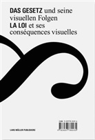 Ruedi Baur, Ruedi Baur - Das Gesetz und seine visuellen Folgen. La loi et ses consequences visuelles
