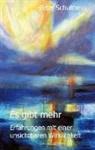 Peter Schulthess - Es gibt mehr