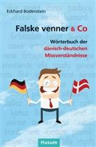 Eckhard Bodenstein, Christoph Wiegand - Falske venner & Co