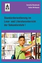 Corneli Rosebrock, Cornelia Rosebrock, Heike Wirthwein - Standardorientierung im Lese- und Literaturunterricht der Sekundarstufe I