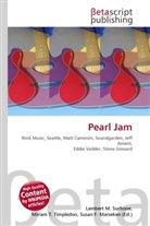 Susan F. Marseken, Lambert M. Surhone, Miriam T. Timpledon - Pearl Jam