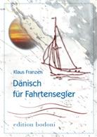 Klaus Franzen - Dänisch für Fahrtensegler