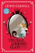 Lewis Carroll, John Tenniel, John Tenniel, Sir John Tenniel - Through the Looking-Glass