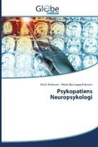 Mari Andresen, Marit Andresen, Marie Bjerregaard Jensen - Psykopatiens Neuropsykologi