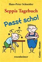 Hans-Peter Schneider, Christian Franke, Christiane Franke - Seppis Tagebuch - Passt scho!