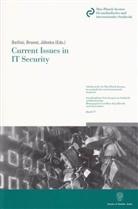 Marcello Bellini, Philli Brunst, Phillip Brunst, Phillip W. Brunst, Jochen Jähnke - Current Issues in IT Security.
