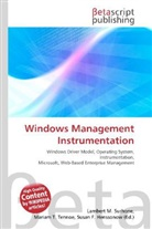 Susan F. Marseken, Lambert M. Surhone, Miriam T. Timpledon - Windows Management Instrumentation