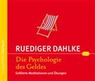 Rüdiger Dahlke - Die Psychologie des Geldes, Audio-CD (Hörbuch)