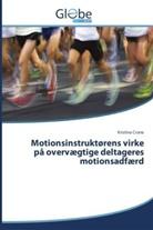 Kristina Crone - Motionsinstruktørens virke på overvægtige deltageres motionsadfærd
