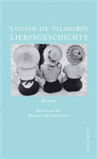 Louise de Vilmorin, Patricia Klobusiczky - Liebesgeschichte