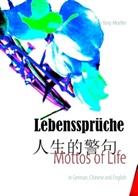 Qiufu Yang-Moeller, Qiufu Yang-Möller - Mottos of Life