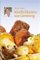 Heidi Huber - Köstlichkeiten aus Germteig