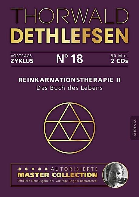 Thorwald Dethlefsen - Reinkarnationstherapie II - Das Buch des Lebens, Audio-CD (Hörbuch) - Vortrag 18, Lesung. CD Standard Audio Format. Ungekürzte Ausgabe