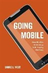 West, Darrell West, Darrell M. West - Going Mobile
