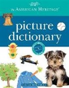 Editors American Heritage Dictionaries, American Heritage Dictionary, Editors of the American Heritage Diction, Houghton Mifflin Company - The American Heritage Picture Dictionary