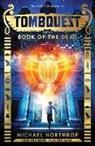 Michael Northrop, Inc. Scholastic - Book of the Dead