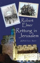 Robert Elmer - Rettung in Jerusalem