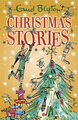 Mark Beech, Enid Blyton, Mark Beech - Enid Blyton's Christmas Stories - Bumper Short Story Collection