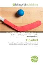 Agne F Vandome, John McBrewster, Frederic P. Miller, Agnes F. Vandome - Floorball