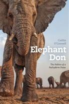 &apos, Caitlin Connell, O&apos, Caitlin O'Connell, Caitlin O''connell - Elephant Don