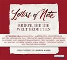 Bette u Davis, F Scot Fitzgerald, Virgini Woolf, Iris Berben, Charles Brauer, Wulf Dorn... - Letters of Note - Briefe, die die Welt bedeuten, 3 Audio-CDs (Hörbuch)