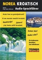 Alois Wiesler - NOREA Audio-Sprachführer Kroatisch, 1 Audio-CD (Hörbuch)