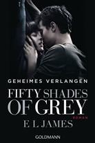 E L James - Fifty Shades of Grey - Geheimes Verlangen