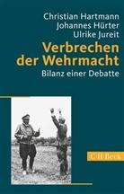 Christian Hartmann, Johanne Hürter, Johannes Hürter, Ulrike Jureit - Verbrechen der Wehrmacht
