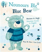 Priya N. Hein, Liza Lewis - Nounours Ble. Blue Bear