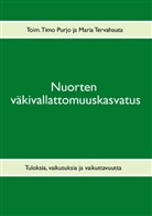 Timo Purjo, Maria Tervahauta - Nuorten väkivallattomuuskasvatus