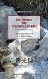 Sabine Hübner - Die Meister des Drachen-Samadhi