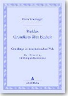 Erwin Sonderegger - Proklos, Grundkurs über Einheit