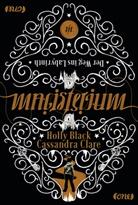 Holl Black, Holly Black, Cassandra Clare - Magisterium - Der Weg ins Labyrinth