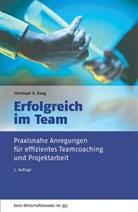 Christoph Haug, Christoph V. Haug, Christoph von Haug, Cornelia Haug - Erfolgreich im Team